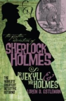 Further Adv. S. Holmes, Dr Jekyll and Mr Holmes - Loren D. Estleman - cover