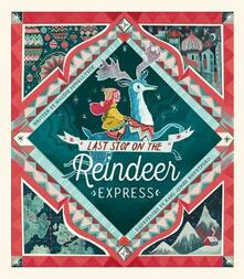 Last Stop on the Reindeer Express - Maudie Powell-Tuck - cover