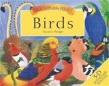 Sounds of the Wild: Birds - Maurice Pledger,Valerie Davis - cover