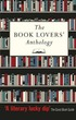 Book Lovers' Anthology: A Compendium of