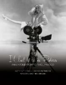 Libro inglese I Used to be in Pictures: An Untold Story of Hollywood Austin Mutti-Mewse , Howard Mutti-Mewse