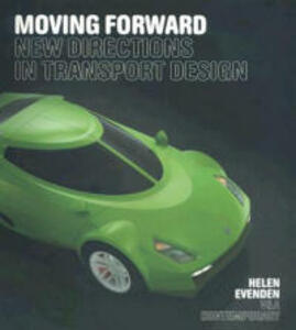 Moving Forward: New Directions in Transport Design - Helen Evenden - cover