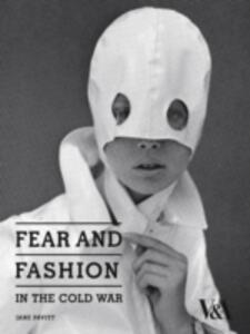 Fear and Fashion in the Cold War - Jane Pavitt - cover