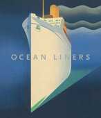 Libro in inglese Ocean Liners: Speed and Style