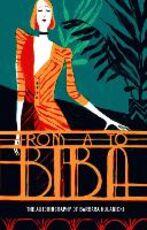 Libro in inglese From A to Biba: The Autobiography of Barbara Hulanicki Barbara Hulanicki
