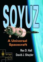 Soyuz: A Universal Spacecraft