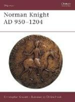 The Norman Knight, 950-1204 AD