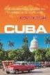 Cuba - Culture Smart! The Essential Guid