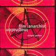 Film and the Anarchist Imagination
