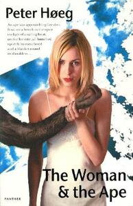 The Woman And The Ape - Peter Hoeg - cover