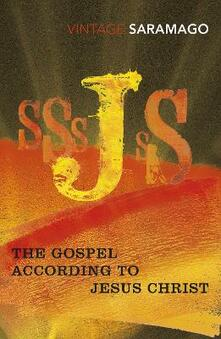 The Gospel According to Jesus Christ - Jose Saramago - cover