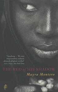 The Red Of His Shadow - Mayra Montero - cover