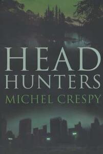 Head Hunters - Michel Crespy - cover