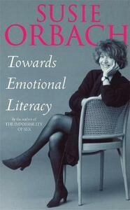 Towards Emotional Literacy - Susie Orbach - cover