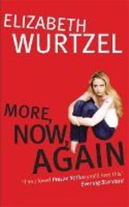 More, Now, Again - Elizabeth Wurtzel - cover
