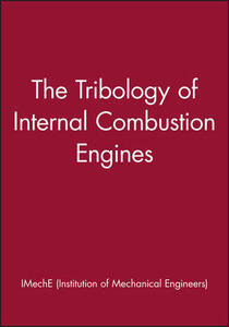 The Tribology of Internal Combustion Engines - IMechE (Institution of Mechanical Engineers) - cover