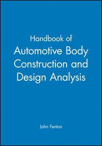 Handbook of Automotive Body Construction and Design Analysis - John Fenton - cover