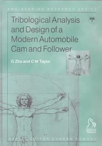 Tribological Analysis and Design of a Modern Automobile Cam and Follower - G. Zhu,C. M. Taylor - cover