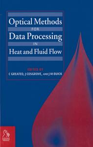 Optical Methods for Data Processing in Heat and Fluid Flow - cover