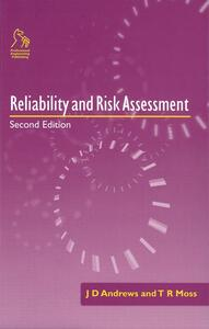 Reliability and Risk Assessment - J.D. Andrews,T.R. Moss - cover