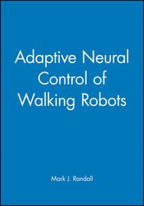 Adaptive Neural Control of Walking Robots - M. J. Randall - cover
