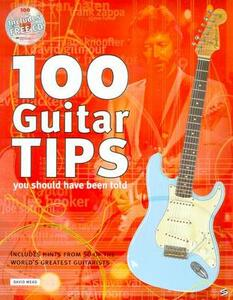 100 Guitar Tips You Should Have Been Told - David Mead - cover