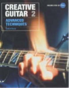 Creative Guitar 2: Advanced Techniques - Guthrie Govan - cover