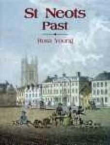 St Neots Past - Rosa Young - cover