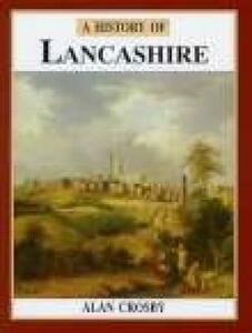 A History of Lancashire - Alan Crosby - cover