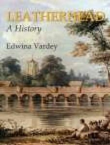 Leatherhead A History - Edwina Vardey - cover