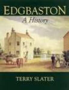 Edgbaston A History - Terry Slater - cover