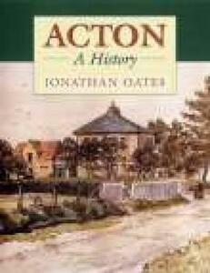 Acton: A History - Jonathan Oates - cover