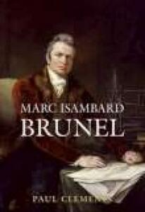 Marc Isambard Brunel - Paul Clements - cover