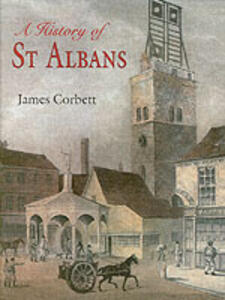 A History of St Albans - James Corbett - cover