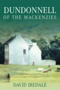 Dundonnell of the Mackenzies - David Iredale - cover