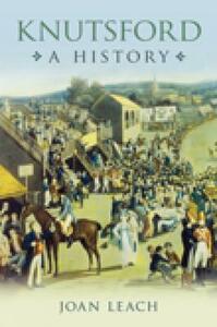 Knutsford: A History - Joan Leach - cover