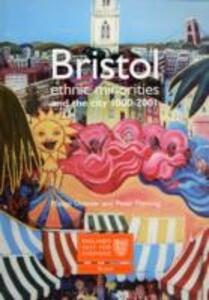 Bristol: Ethnic Minorities and the City 1000-2001: England's Past for Everyone - Madge Dresser,Peter Fleming - cover
