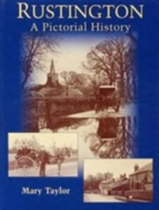 Rustington: A Pictorial History - Mary Taylor - cover