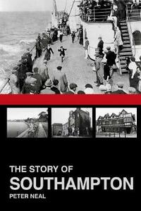 The Story of Southampton - Peter Neal - cover