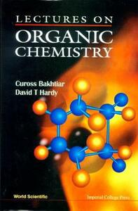 Lectures On Organic Chemistry - Dave T. Hardy,Cuross Bakhtiar - cover