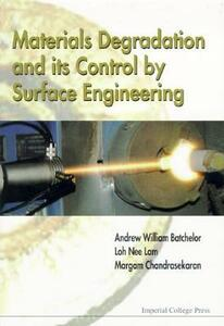 Materials Degradation and Its Control by Surface Engineering - Loh Nee Lam - cover