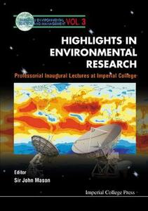 Highlights In Environmental Research, Professorial Inaugural Lectures At Imperial College - cover