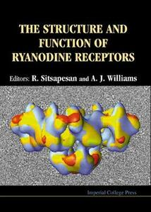 Structure And Function Of Ryanodine Receptors, The - Phillip Williams,D. Sitsapesan - cover