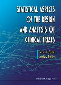 Statistical Aspects Of The Design And Analysis Of Clinical Trials - Brian S. Everitt,Andrew Pickles - cover