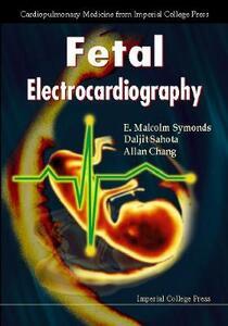 Fetal Electrocardiography - Daljit Sahota,E. M. Symonds,Allan Chang - cover