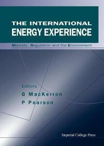 International Energy Experience, The: Markets, Regulation And The Environment - cover