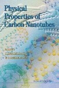 Physical Properties Of Carbon Nanotubes - Riichiro Saito,Mildred S. Dresselhaus,G. Dresselhaus - cover