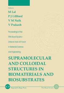 Supramolecular And Colloidal Structures In Biomaterials And Biosubstrates - cover
