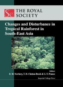 Changes And Disturbance In Tropical Rain Forest In South East Asia - cover
