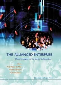 Allianced Enterprise: Global Strategies For Corporate Collaboration, The - Geert Duysters - cover
